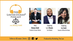 The Lawyer Stories Podcast, Episode Six featuring law student, L.J. Chavis.