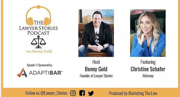 The Lawyer Stories Podcast, Episode Eleven featuring Attorney Christine Schafer.