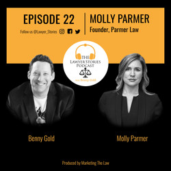 The Lawyer Stories Podcast Episode 22, featuring Molly Parmer - Criminal Defense Attorney.