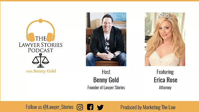 The Lawyer Stories Podcast, Episode Seventeen featuring reality TV star and Attorney Erica Rose.