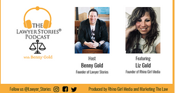 The Lawyer Stories Podcast, Introductory Episode One with Liz Gold, Founder of Rhino Girl Media.