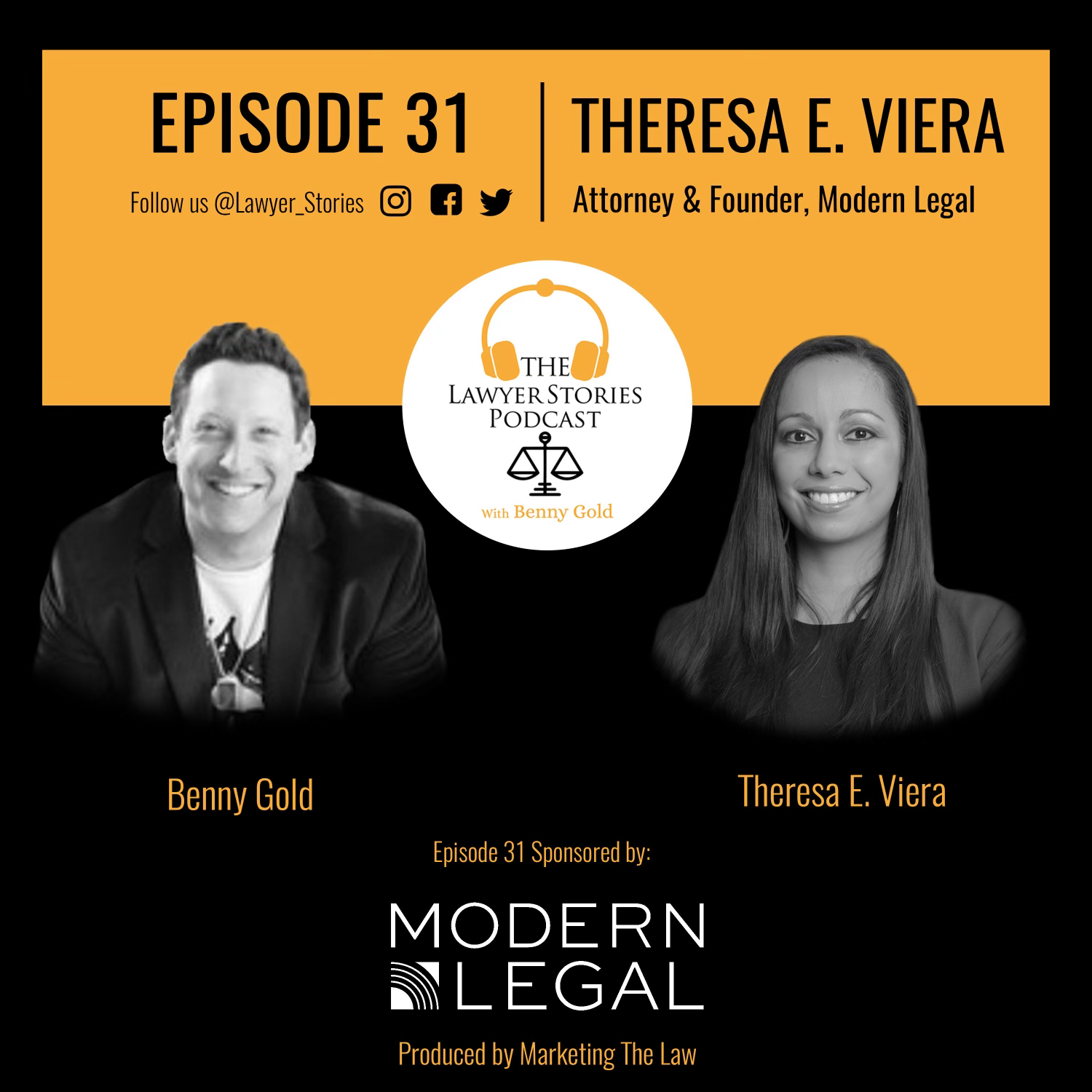 The Lawyer Stories Podcast Episode 31 featuring Theresa E. Viera