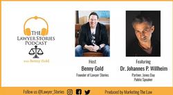 The Lawyer Stories Podcast, Episode Sixteen featuring Partner at Jones Day Dr. Johannes Willheim.