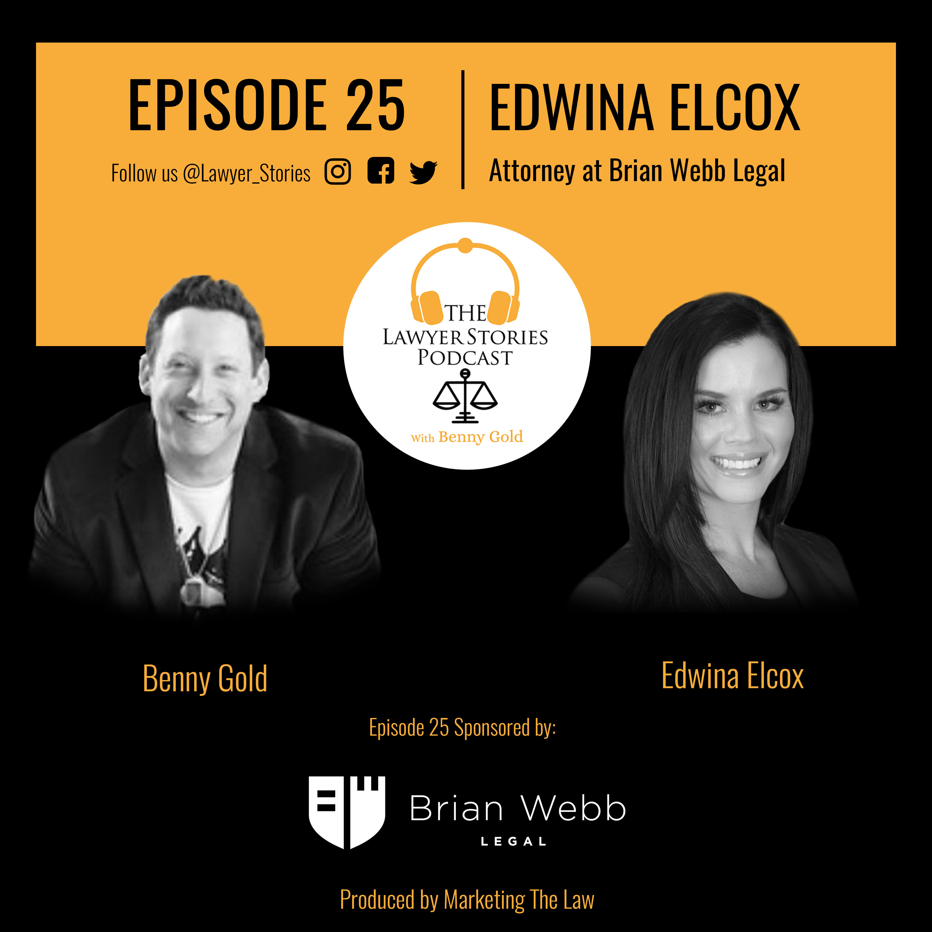 The Lawyer Stories Podcast Episode 25, featuring Edwina Elcox, Idaho Criminal Defense Attorney.