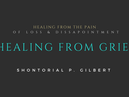 Healing From the Pain of Loss & Disappointment