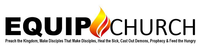 EQUIP CHURCH Preach the Kingdom.PNG
