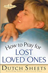 How to Pray for Lost Loved Ones- pic.jpg