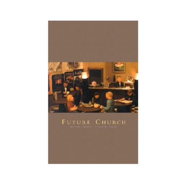 Future Church: Church by Design
