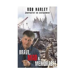 Brave, Mad, Memorable