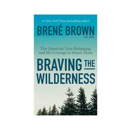 Braving The Wilderness