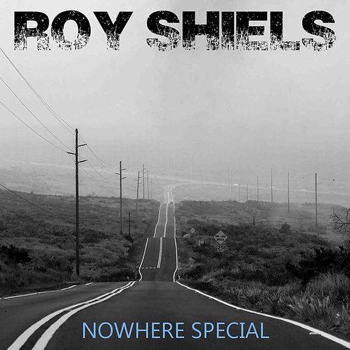 Roy Shiels (2020) Nowhere Special (full length, album)