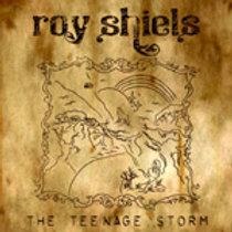 Roy Shiels (2009) CD: The Teenage Storm EP