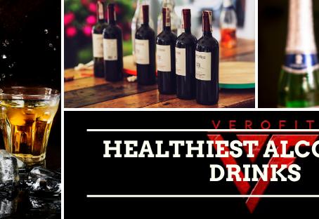 6 HEALTHIEST ALCOHOLIC DRINKS