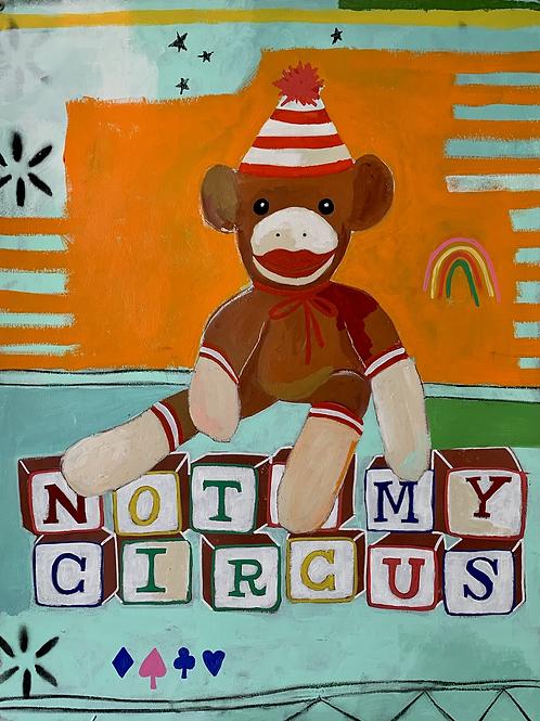 Not My Monkey, Not My Circus
