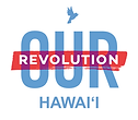 our revolution hawaii.png