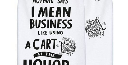 Dish Towel: I Mean Business
