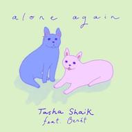 Alone Again ft. Benét - Tasha Shaik