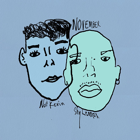 November ft. Shy Lennox - Not Kevin