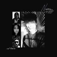 Never ft. Benét [Jeia Remix]