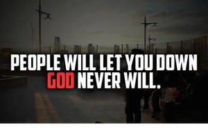 god-will-never-let-you-down-356