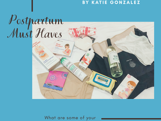 Postpartum Must Haves by Katie Gonzalez
