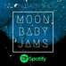 Moon Baby Jams Playlist | January 2021