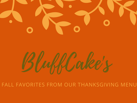 Our Fall Favorites | The BluffCakes Thanksgiving Menu