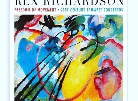レックス・リチャードソンのCD「フリーダム・オヴ・ムーヴメント:21世紀のトランペット協奏曲集」