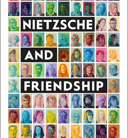 Nietzsche and Friendship book available for pre-order