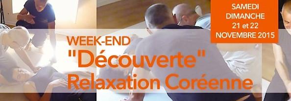 """Week-end """"Découverte"""" Relaxation coréenne."""