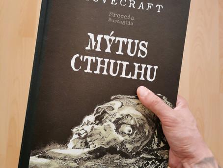 Kdo je to ten Lovecraft? Jo,a taky recenze na Mýtus Cthulhu úplně dole…