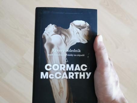 Cormac McCarthy - Krvavý poledník