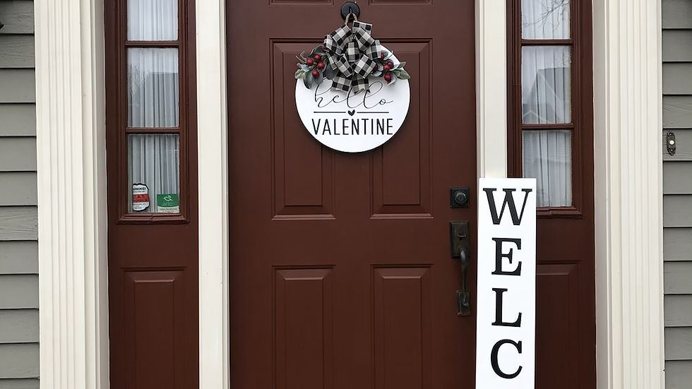 Welcome Valentine's Day porch sign