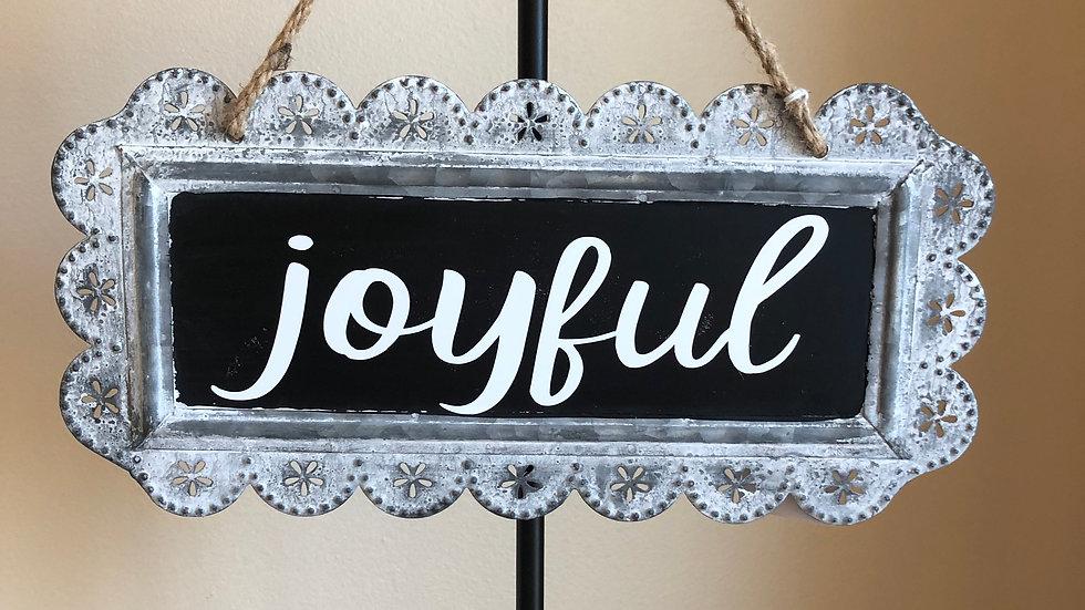 Joyful tin sign