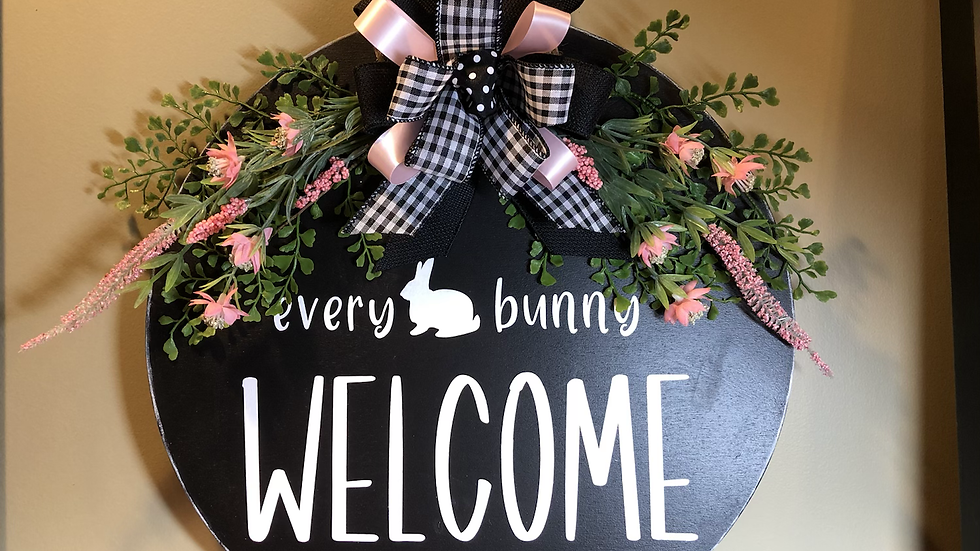 Every Bunny Welcome hanging sign