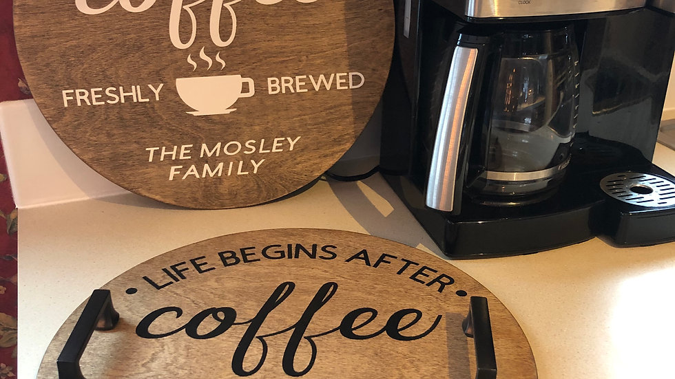 Coffee Circle Sign or Tray