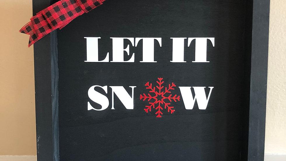 Framed Let it Snow sign