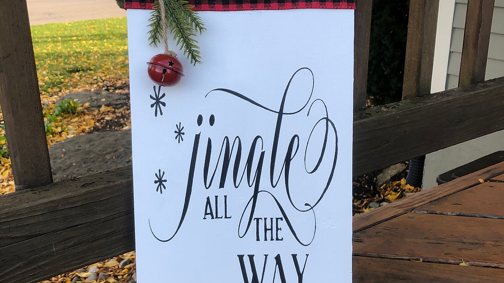 Jingle All The Way wood sign (white)