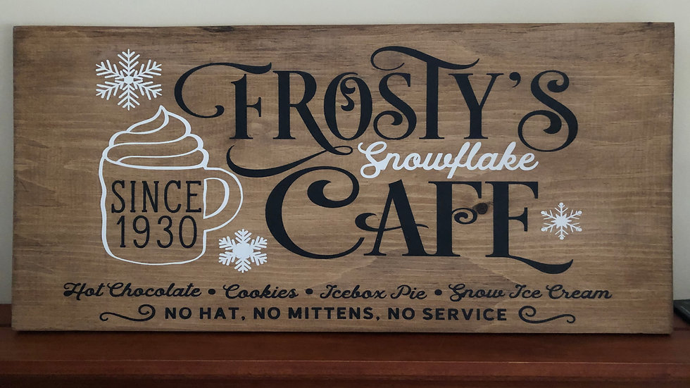 Frosty's Cafe Wood Sign