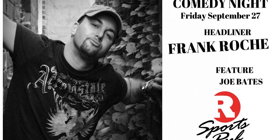 Comedy Night w/ Frank Roche