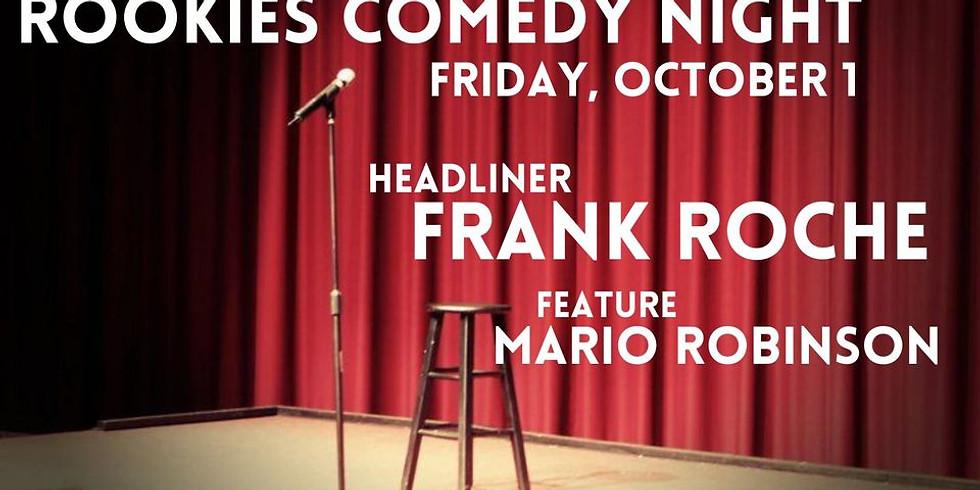 Comedy Night w/ Frank Roche & Mario Robinson