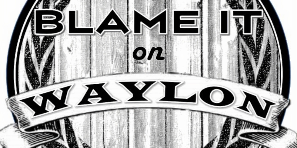 Blame It On Waylon