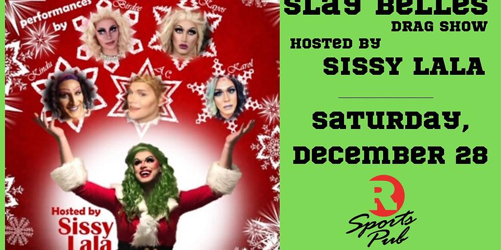 Slay Belles Drag Show