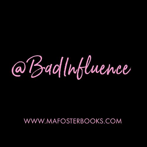Mr. Bad Influence Book Sack