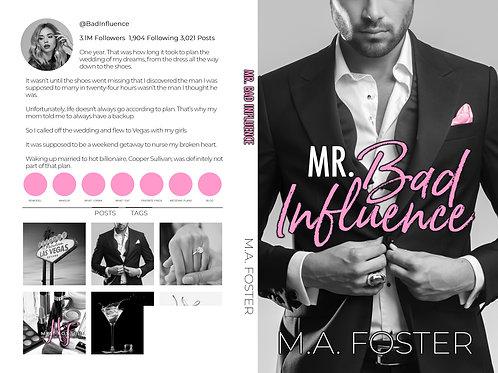 Mr. Bad Influence Signed Paperback
