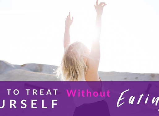 Ways To Treat Yourself Without Eating