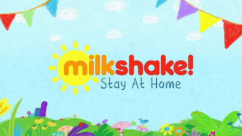 Milkshake! Stay at Home - Acts of Kindness
