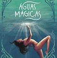 Aguas Magicas.png