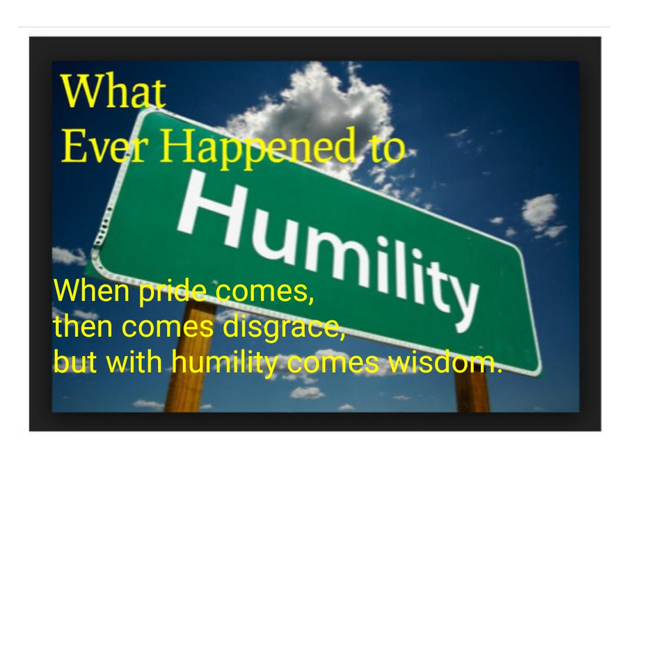 Whatever happened to humility?