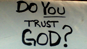 Do ( you ) trust GOD?